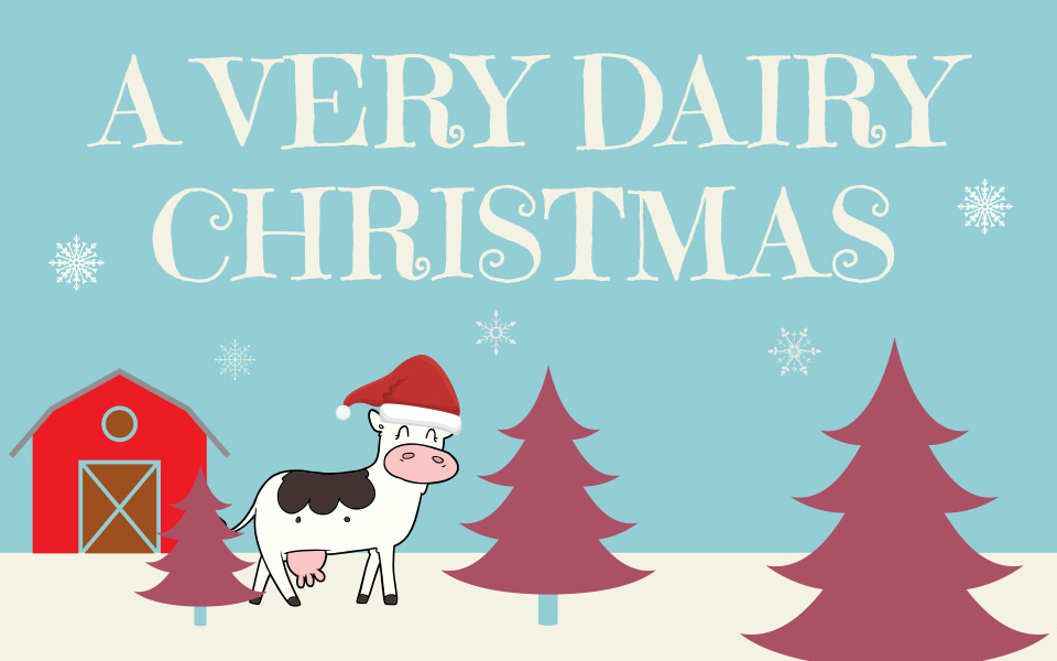 A Very Dairy Christmas - Morning Fresh Dairy